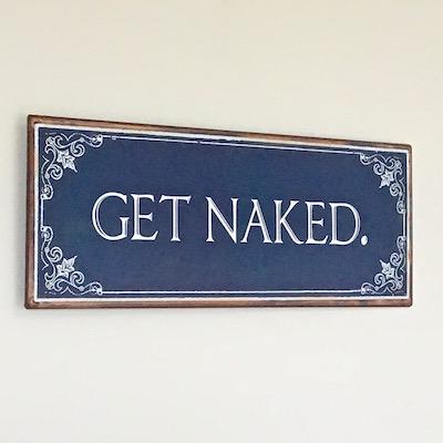 'Get Naked' Vintage Metal Hanging Sign