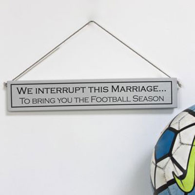 Football & Marriage Hand Painted Wooden Sign