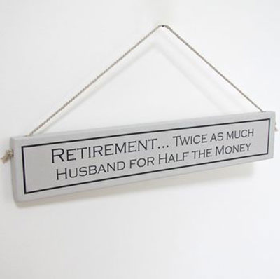Retirement Hand Painted Wooden Sign